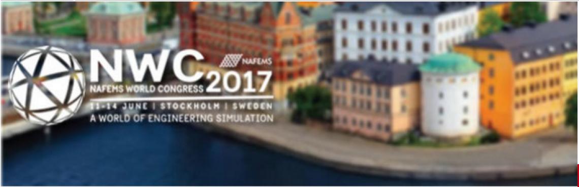NAFEMS World Congress 2017 in Stockholm, Sweden