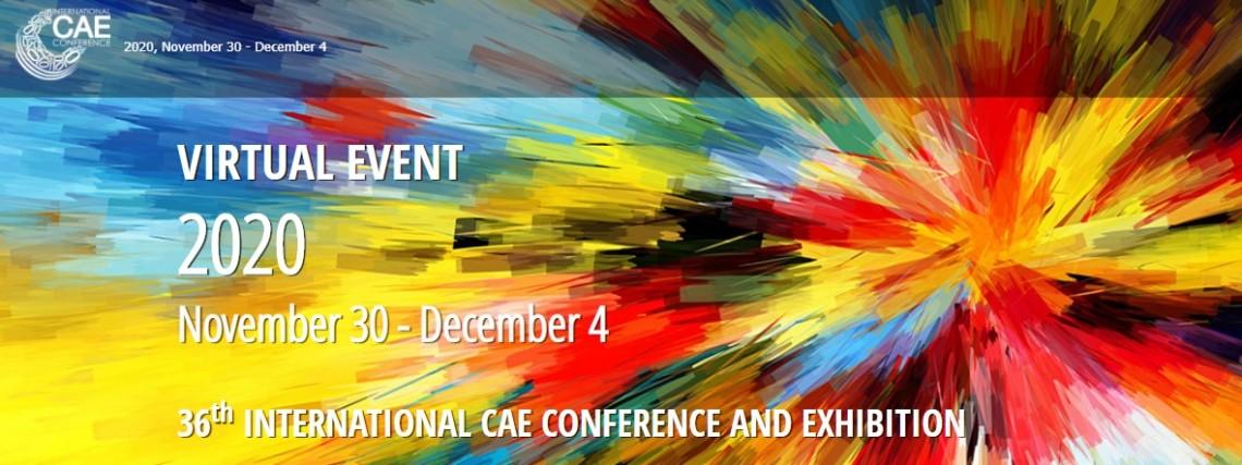 36th International CAE Conference (Online, Nov 30-Dec 4)
