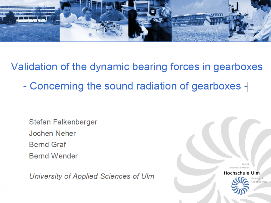 Validation of the dynamic bearing forces in gearboxes